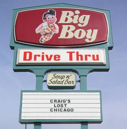 Bob's Big Boy / No longer in the Chicagoland area (founded 1936)